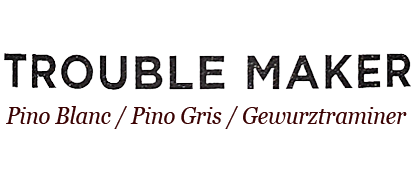 Trouble Maker Label